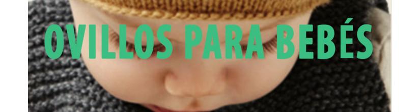 Ovillos para bebés
