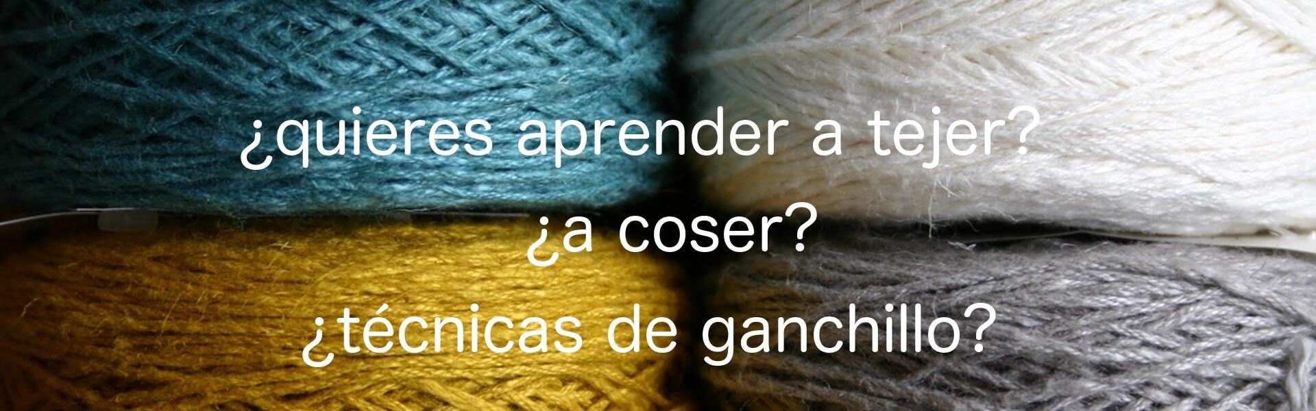 ¿Quieres aprender a tejer?